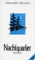 Heimann Alexander, Nachtquartier