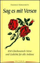 Morgenroth Friedrich, Sag es mit Versen