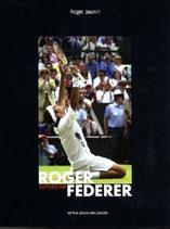 Jaunin Roger, Roger Federer