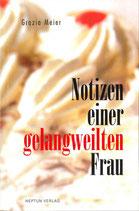 Meier Grazia, Notizen einer gelangweilten Frau