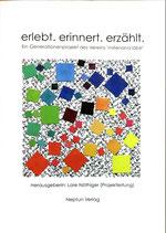 Nöthiger Lore (Hrsg.), erlebt. erinnert. erzählt.