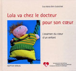 Birri Eva M., Lola va chez le docteur pour son coeur