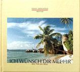 Berchtold Herbert, Ich wünsch dir Mee(h)r
