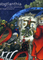 John Peter, Vogtlanthia und das Geheimnis der Vogelscheuche