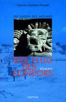 Hartmann-Rimoldi Gabriela, Die Augen des Jaguars / Der Flug des Kondors Bd. 1