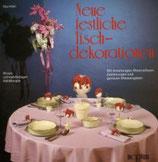 Hösli Elsa, Festliche Tischdekorationen