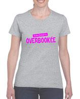 T-shirt femme overbookée