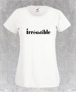 Tee-shirt femme irrésistible