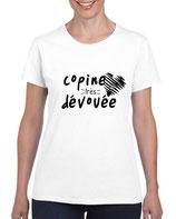 T-shirt pour copine dévouée