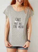 T-shirt femme et le chat peux pas etre mieux
