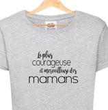 T-shirt pour maman courageuse