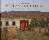 VERLASSENE HEIMAT - Leere Häuser voller Geschichten