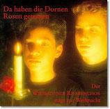 CD Da haben die Dornen Rosen getragen