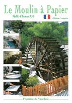 Le Moulin à papier Vallis Clausa