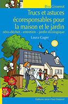 Trucs et Astuces Ecoresponsables pour la maison et le jardin.