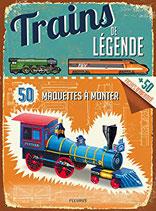 Trains de légende - 50 maquettes à monter