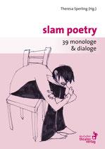 slam poetry - 39 monologe & dialoge