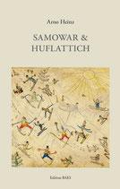 Arno Heinz - Samowar & Huflattich