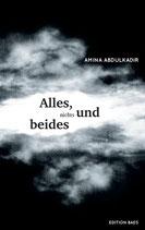 Amina Abdulkadir - Alles, nichts und beides
