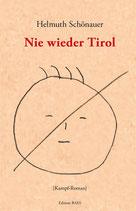Helmuth Schönauer - Nie wieder TirolProduktname