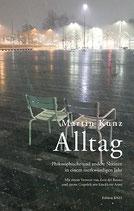 Martin Kunz - Alltag