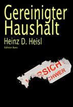 Heinz D. Heisl - Gereinigter Haushalt
