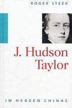 J. Hudson Taylor - Roger Steer