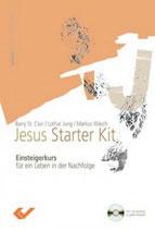 Jesus Starter Kit - Einsteigerkurs für ein Leben in der Nachfolge
