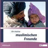 CD Hörbuch -  An meine muslimischen Freunde