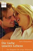 Die Liebe unseres Lebens - Garry Kinnaman