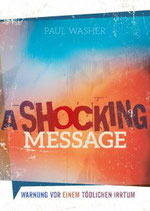 a shocking message - Paul Washer