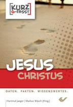 Jesus Christus Daten, Fakten, Wissenswertes