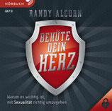 Behüte dein Herz (Hörbuch [MP3])  Randy Alcorn Warum es wichtig ist, mit Sexualität richtig umzugehen