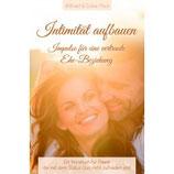 Intimität aufbauen - Wilfried und Sylvia Plock