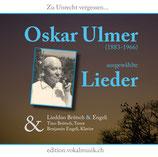 Oskar Ulmer: Ausgewählte Lieder