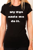 My Ego Made Me Do It Short Sleeve T-shirt