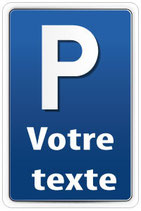 Panneau parking personnalisé