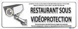 Restaurant sous vidéo protection