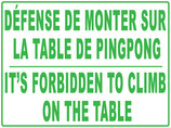 Défense de monter sur la table de pingpong