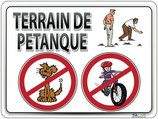 Terrain de pétanque: Chiens et vélos interdits