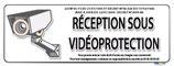 Réception sous vidéo protection