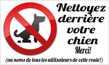 Panneau nettoyez derrière votre chien. Merci!