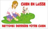 Panneau chien en laisse et nettoyez derrière votre chien.