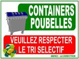 Containers Poubelles - Veuillez respecter le tri sélectif