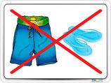 Caleçon et chaussures interdits