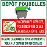 Panneau dépôt poubelles, encombrants interdits