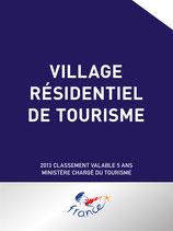 Panonceau de classement Village résidentiel de tourisme