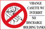 Vidange casette WC interdit