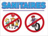 Panneau Sanitaires - Vélos et jeux interdits