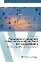 Personalentwicklung der Polizei vor dem Hintergrund der Globalisierung - Globalisierung und Vermischung von Kulturen